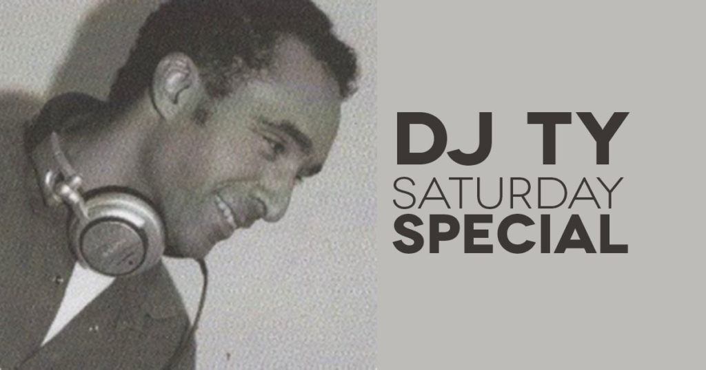 DJ Ty - Radio Venice Saturday Special