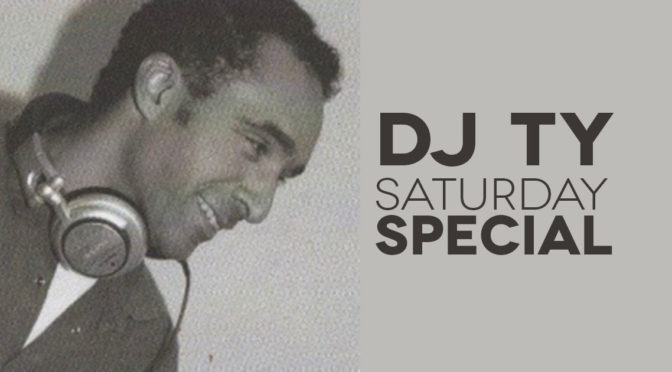 Radio Venice Saturday Special – DJ Ty
