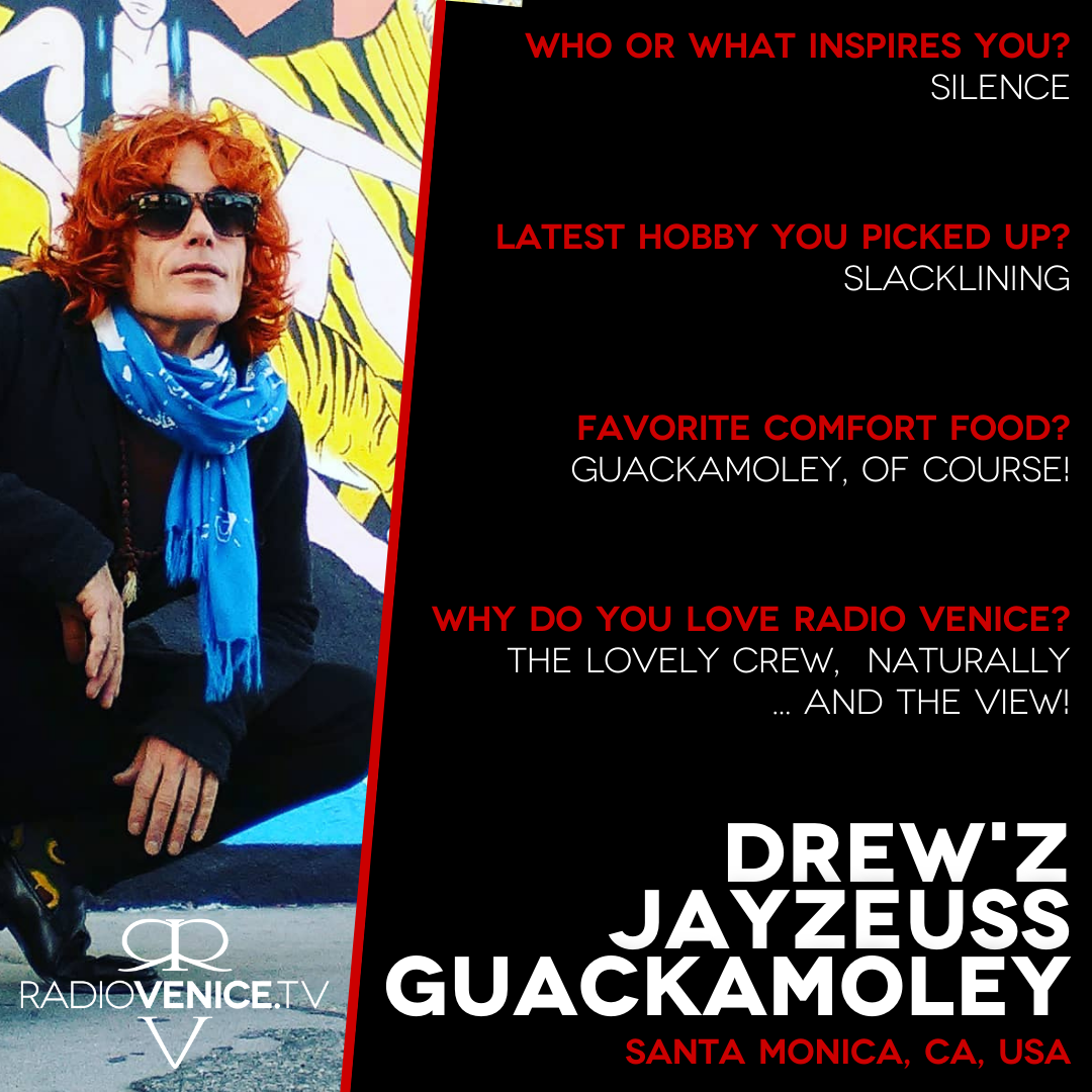 Q+A with Drew'z Jayzeuss Guackamoley and Radio Venice