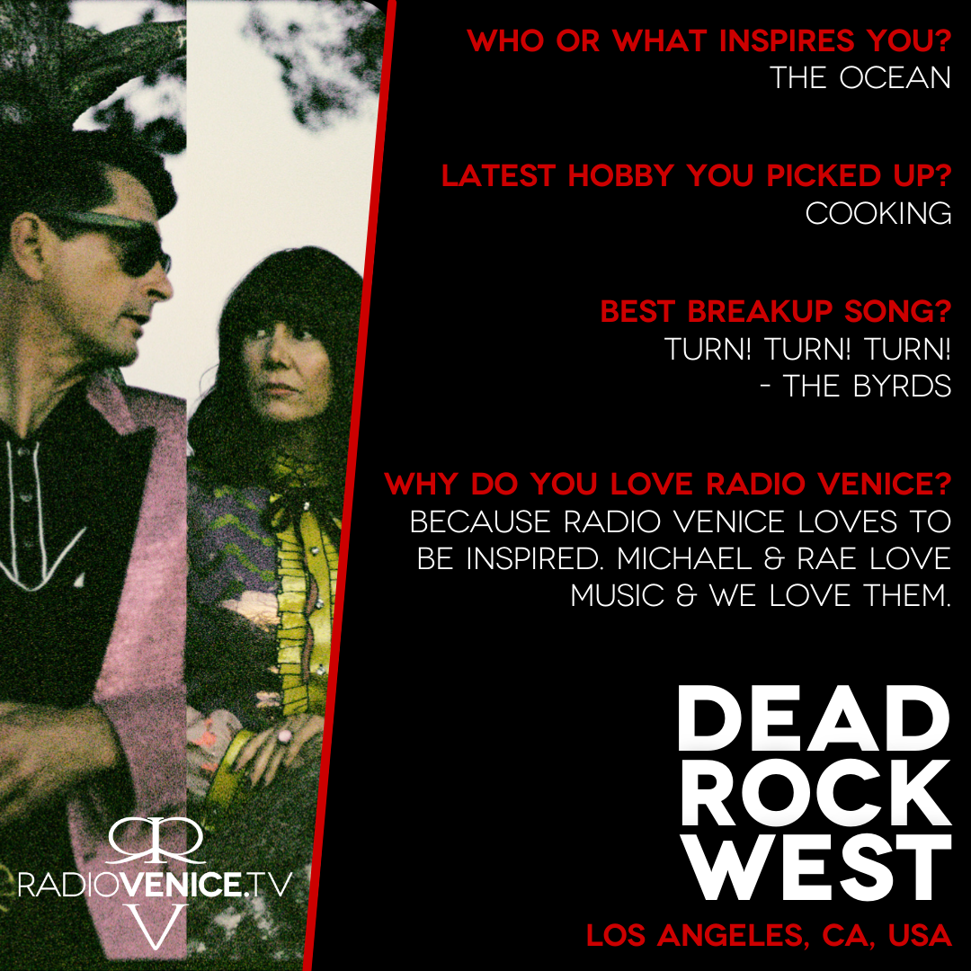 Q+A with Dead Rock West - Radio Venice