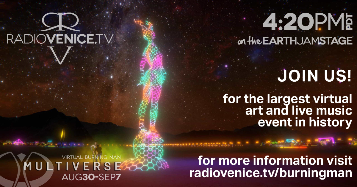 Radio Venice Daily on the Earth Jam Stage at Burning Man 2020