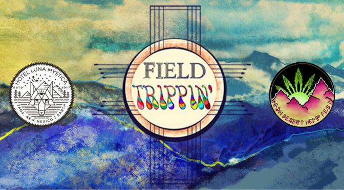 Field Trippin' Fest 2019